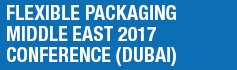 Flexible Packaging Middle East 2017 - Conference, Dubai