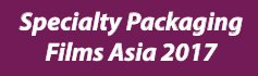 SPECIALTY PACKAGING FILMS ASIA 2017, Singapore
